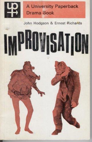 9780416699401: Improvisation: Discovery and Creativity in Drama (University Paperbacks)