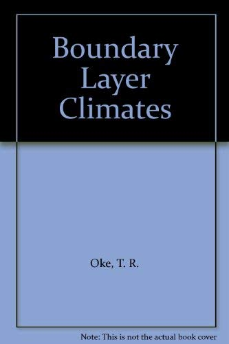 9780416705201: Boundary Layer Climates