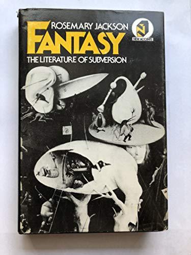 9780416711707: Fantasy: The Literature of Subversion