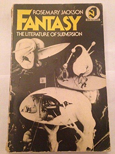 9780416711806: Fantasy: The Literature of Subversion (University Paperbacks)