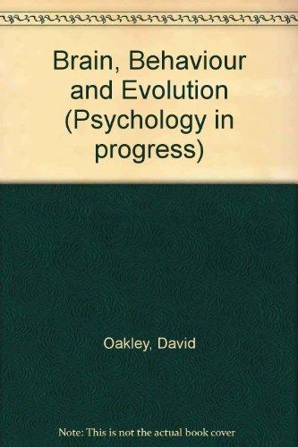 9780416712605: Brain, Behavior, and Evolution (Psychology in progress)