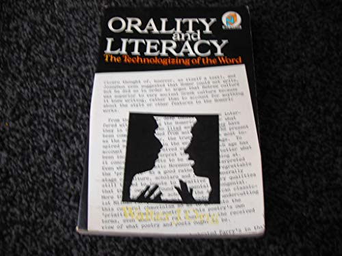 9780416713800: Orality and Literacy: The Technologizing of the Word
