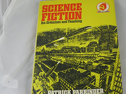 9780416713909: Science Fiction: Its Criticism and Teaching (New Accents)