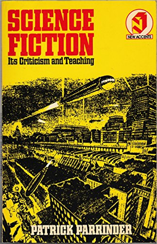 9780416714005: Science Fiction: Its Criticism and Teaching (New Accents)