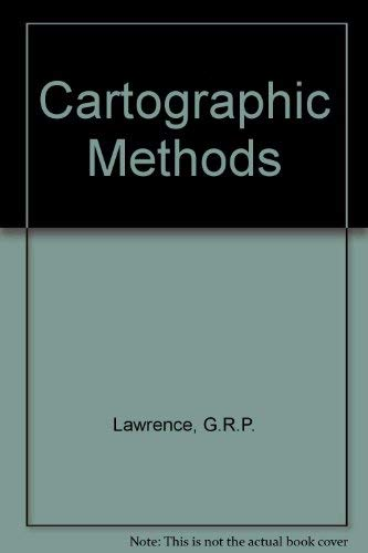 9780416716405: Cartographic Methods
