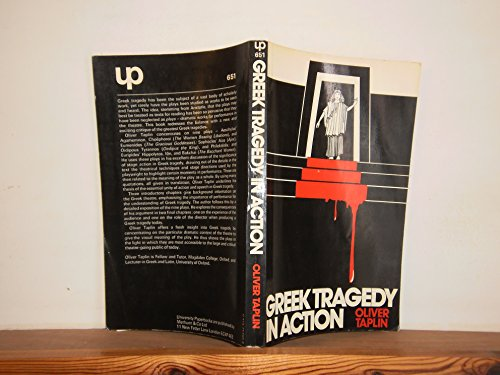 9780416717006: Greek Tragedy in Action