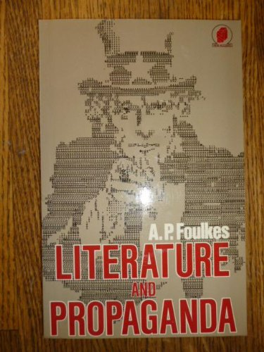 Literature and Propaganda: A. P. Foulkes