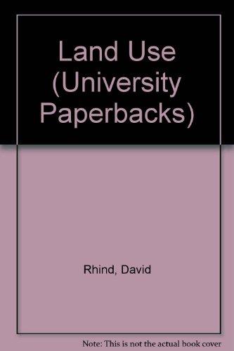 Land Use (University Paperbacks): David Rhind, Ray