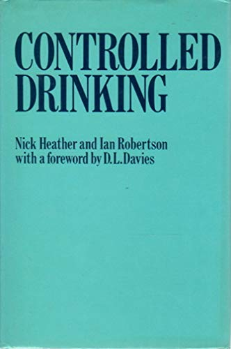 9780416719703: Controlled Drinking