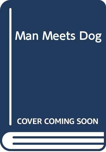 9780416723502: Man Meets Dog