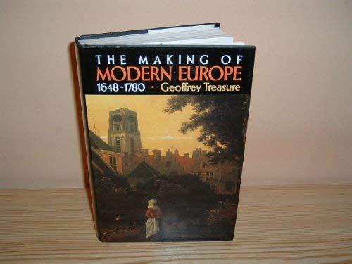 The Making of Modern Europe, 1648-1780: Treasure, G.R.R.