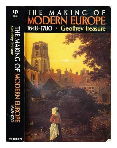 9780416723700: The Making of Modern Europe, 1648-1780