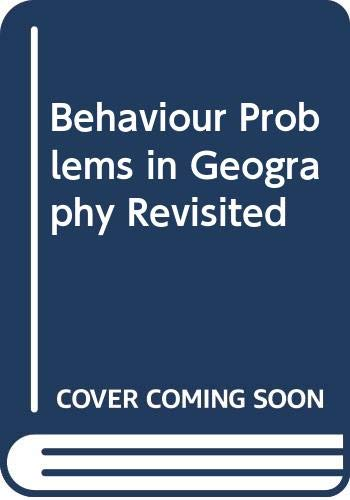 9780416724400: Behaviour Problems in Geography Revisited
