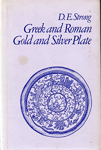 9780416725100: Greek and Roman Gold and Silver Plate (Library Reprint)