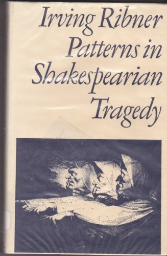 9780416725209: Patterns in Shakespearian Tragedy (Library Reprint)
