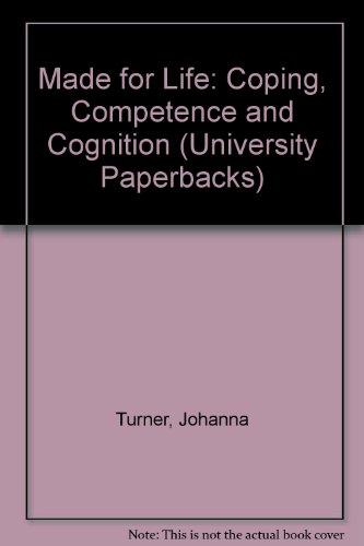 9780416727005: Made for Life: Coping, Competence and Cognition (University Paperbacks)
