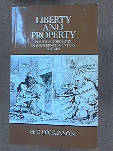 9780416729306: Liberty and Property: Political Ideology in 18th Century Britain