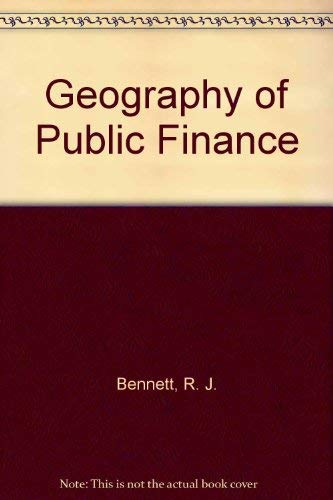 9780416730906: Geography of Public Finance: Welfare Under Fiscal Federalism and Local Government Finance