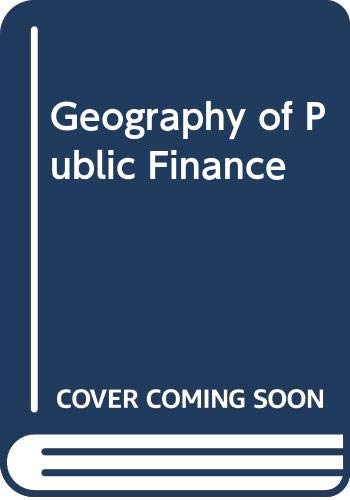 9780416731002: Geography of Public Finance
