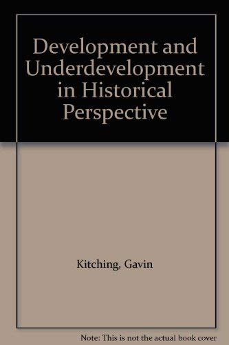 9780416731309: Development and Underdevelopment in Historical Perspective