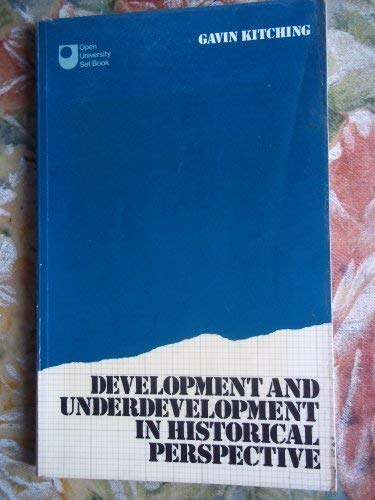 9780416731408: Development and Underdevelopment in Historical Perspective: Populism, Nationalism, and Industrialization (Open University Set Book)