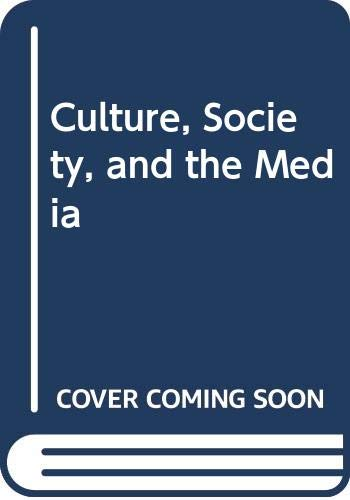9780416735000: Culture, Society and the Media