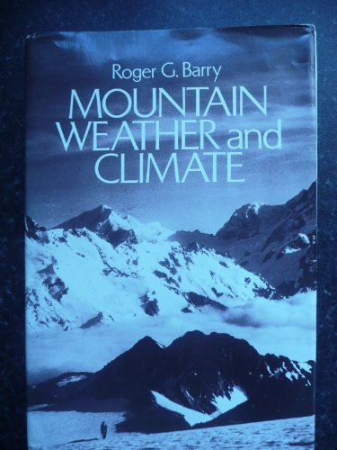 9780416737301: Mountain, Weather and Climate