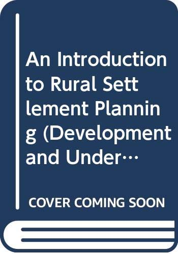 9780416737905: An Introduction to Rural Settlement Planning (Development and Underdevelopment)