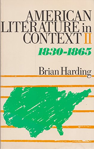 9780416739107: American Literature in Context: 1830-65 v. 2