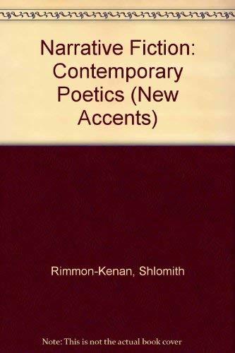 9780416742305: Narrative Fiction: Contemporary Poetics (New Accents)