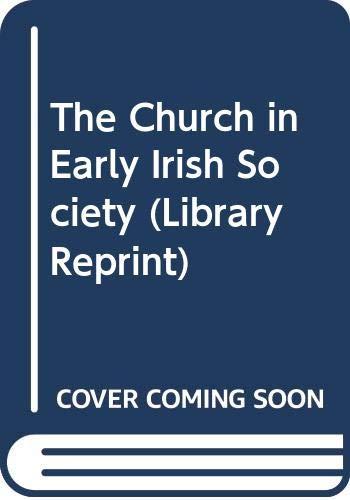 9780416743906: The Church in Early Irish Society (Library Reprint)