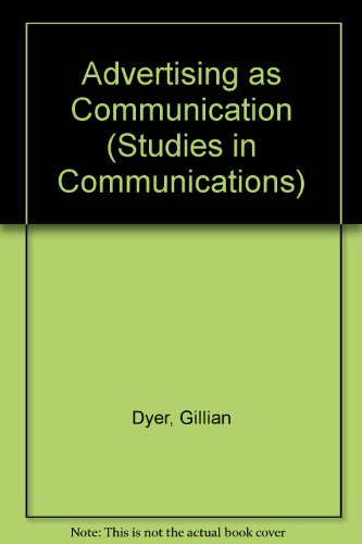 Advertising as Communication (Studies in Communications)
