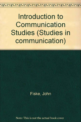 9780416745603: Introduction to Communication Studies (Studies in communication)