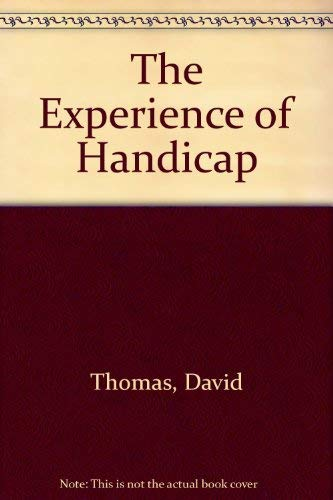 The Experience of Handicap: Thomas, David