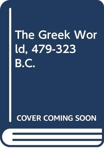 9780416750003: The Greek World 479 - 323 BC
