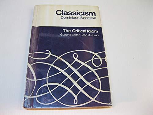 9780416750102: Classicism (Critical Idiom)