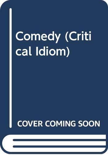 9780416750409: Comedy (Critical Idiom)