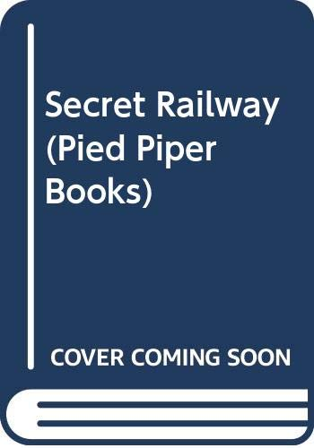 9780416755701: The Secret Railway (Pied Piper Books)