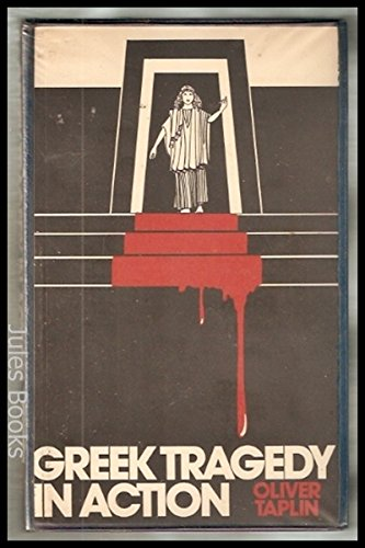 9780416763201: Greek Tragedy in Action