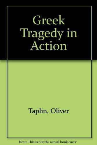 9780416763201: Greek Tragedy in Action