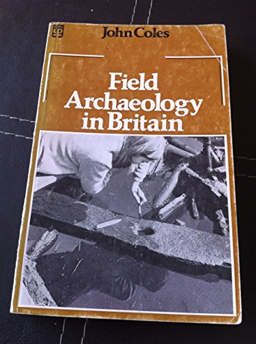 9780416765403: Field Archaeology in Britain (University Paperbacks)