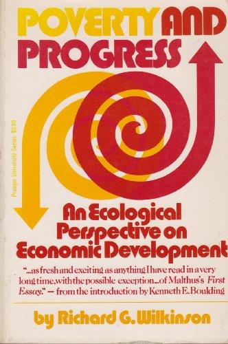 Poverty and Progress: Wilkinson, Richard G.