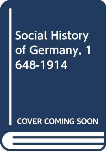 9780416776201: Social History of Germany, 1648-1914