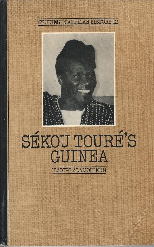 9780416778502: Sekou Toure's Guinea (Study in African History)