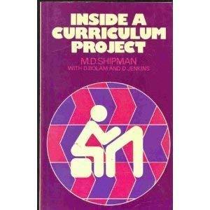 Inside a Curriculum Project: Shipman, M. D.; Bolam, D.; Jenkins, D.