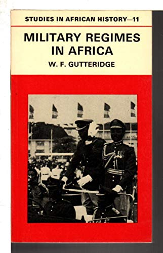 9780416782400: Military Regimes in Africa
