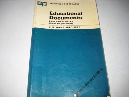 Educational Documents England and Wales. 1816 to the Present Day.: Maclure, J Stuart