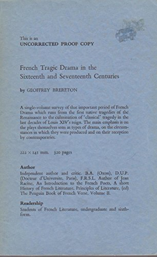9780416789201: French Tragic Drama in the 16th and 17th Centuries (University Paperbacks)
