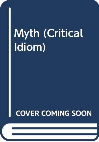 9780416789904: Myth (Critical Idiom)