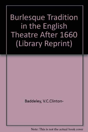 9780416790108: The Burlesque Tradition in the English Theatre After 1660